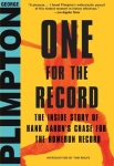 'One for the Record' by George Plimpton